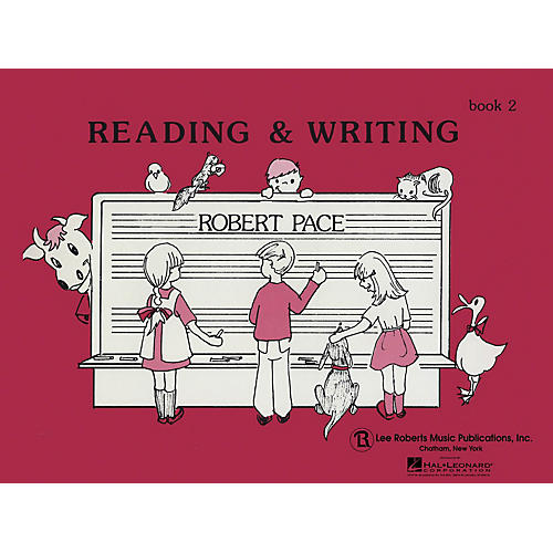 Lee Roberts Reading & Writing - Book 2 Pace Piano Education Series Softcover Written by Robert Pace
