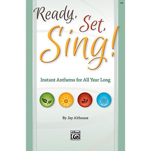 Alfred Ready, Set, Sing! - SAB Choral Book