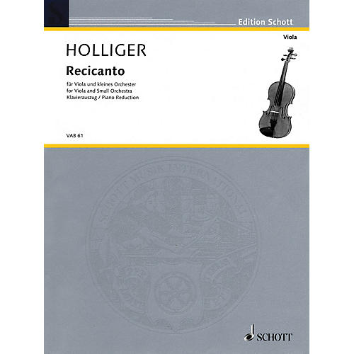 Schott Recicanto (for Viola and Small Orchestra (piano reduction and solo part)) Schott Series