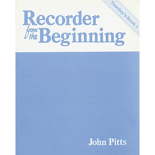 Music Sales Recorder From the Beginning: Teacher's Book 1