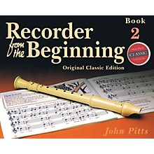 Music Sales Recorder from the Beginning - Book 2 (Classic Edition) Music Sales America Series Softcover by John Pitts