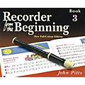 Music Sales Recorder from the Beginning - Book 3 (Full Color Edition) Music Sales America Series by John Pitts thumbnail