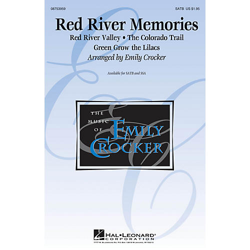 Hal Leonard Red River Memories (Medley) SSA Arranged by Emily Crocker