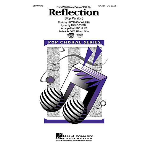 Hal Leonard Reflection (Pop Version) (from Mulan) SAB Arranged by Mac Huff