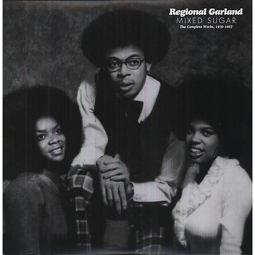 Alliance Regional Garland - Mixed Sugar: The Complete Works 1970-1987
