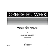 Schott Reime Und Spiellieder (German Language) Schott Series Composed by Carl Orff