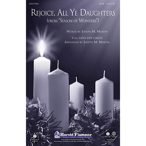Shawnee Press Rejoice, All Ye Daughters (from Season of Wonders) SATB arranged by Joseph M. Martin