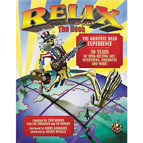 Hal Leonard Relix: The Book: The Grateful Dead Experience