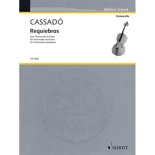 Schott Requiebros (Cello and Piano) Schott Series