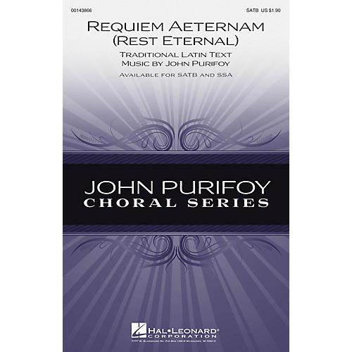 Hal Leonard Requiem Aeternam (Rest Eternal) SATB composed by John Purifoy