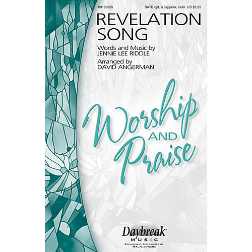 Daybreak Music Revelation Song SATB a cappella by Jennie Lee Riddle arranged by David Angerman