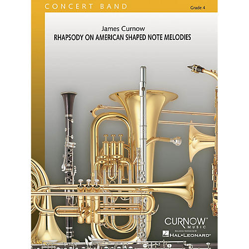 Curnow Music Rhapsody on American Shaped Note Melodies (Grade 4 - Score Only) Concert Band Level 4 by James Curnow