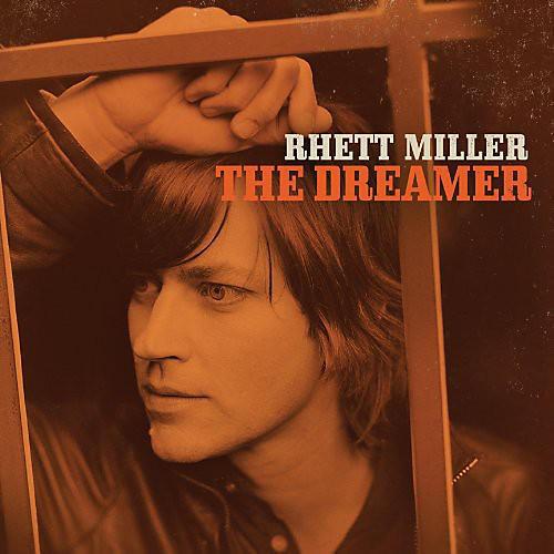 Alliance Rhett Miller - The Dreamer