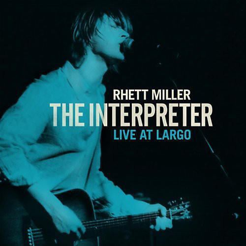 Alliance Rhett Miller - The Interpreter Live At Largo