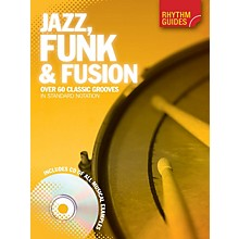 Music Sales Rhythm Guides: Jazz, Funk & Fusion Drum Instruction Series Softcover with CD Written by Various