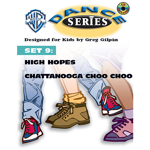 Alfred Rhythm and Movement WB Dance Series Set 9: High Hopes and Chattanooga Choo Choo Book & CD Lyric/Choreography Pack