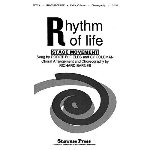 Shawnee Press Rhythm of Life (from Sweet Charity) SATB Arranged by Richard Barnes