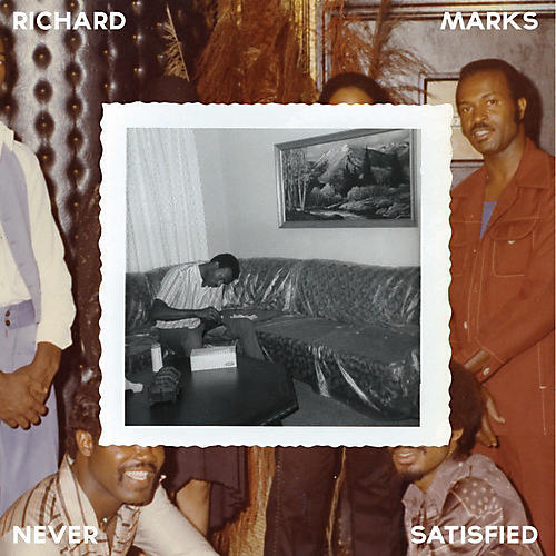 Alliance Richard Marks - Never Satisfied: The Complete Works 1968-1983