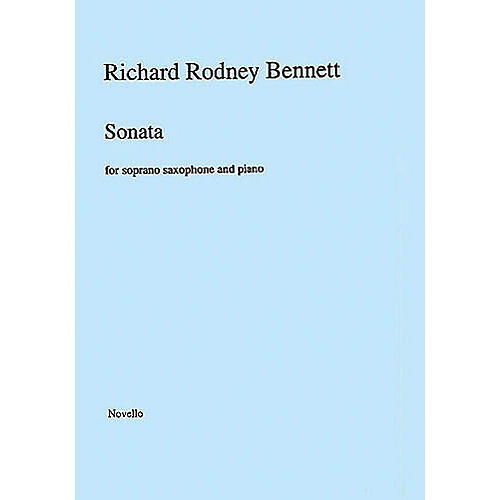 Music Sales Richard Rodney Bennett: Sonata for Soprano Saxophone and Piano Music Sales America Series