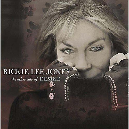 Alliance Rickie Lee Jones - Other Side of Desire