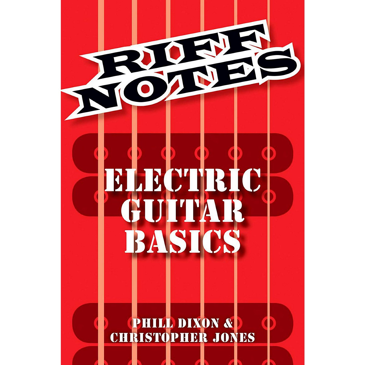 Hal Leonard Riff Notes - Electric Guitar Basics