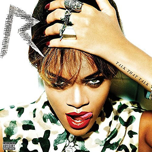 Alliance Rihanna - Talk That Talk