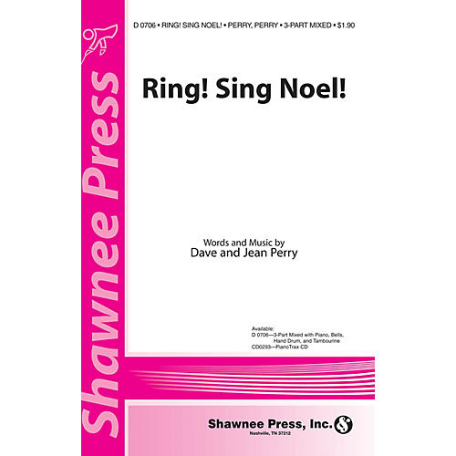 Shawnee Press Ring! Sing Noel! 3-Part Mixed Composed by Dave Perry