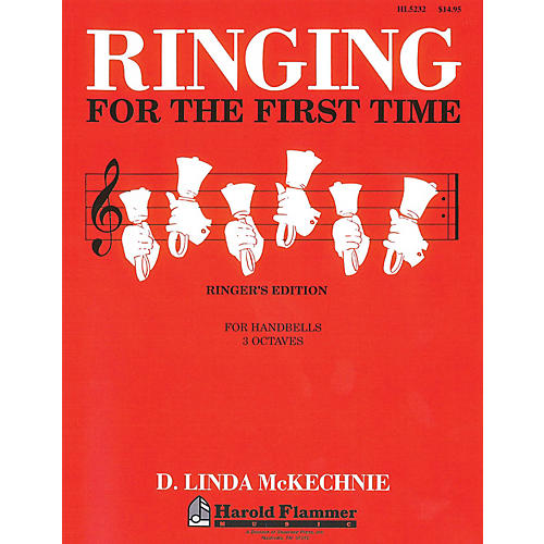 Shawnee Press Ringing for the First Time Handbell Method (3 Octaves of Handbells) HANDBELLS (2-3) by D. L. McKechnie