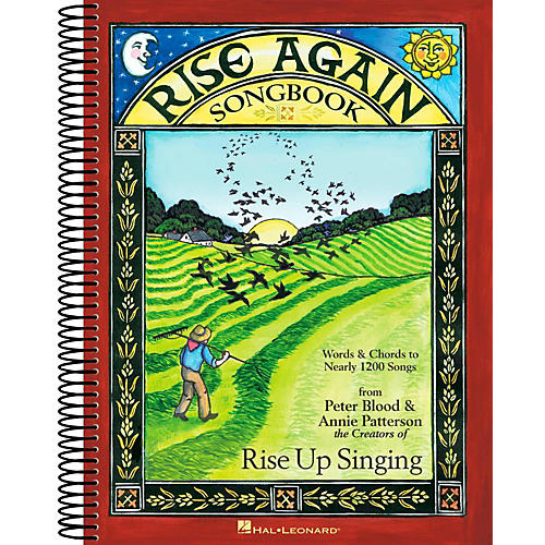 Hal Leonard Rise Again Songbook - Words & Chords to Nearly 1200 Songs (9 X 12 Edition)