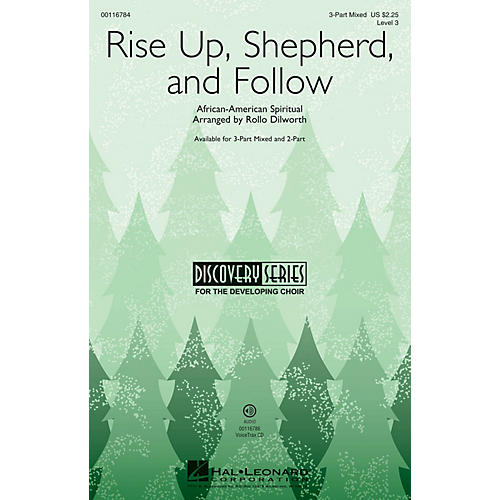 Hal Leonard Rise Up, Shepherd, and Follow (Discovery Level 3) 3-Part Mixed arranged by Rollo Dilworth