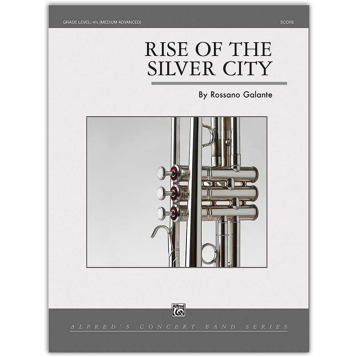 Alfred Rise of the Silver City Conductor Score 4.5 (Medium Difficult)