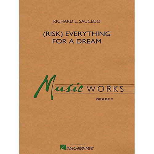 Hal Leonard (Risk) Everything For A Dream Concert Band Level 2