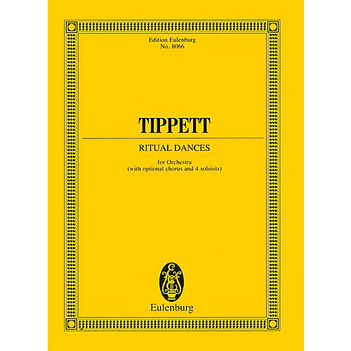 Eulenburg Ritual Dances for Orchestra (Study Score) Study Score Series Composed by Michael Tippett