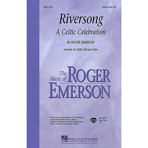Hal Leonard Riversong (A Celtic Celebration) SAB Composed by Roger Emerson