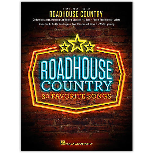 Hal Leonard Roadhouse Country - 30 Favorite Country Songs for PVG Piano/Vocal/Guitar