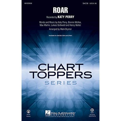 Hal Leonard Roar SA(T)B by Katy Perry arranged by Mark Brymer