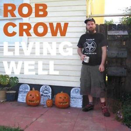 Alliance Rob Crow - Living Well