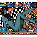Alliance Rob Zombie - American Made Music To Strip By thumbnail