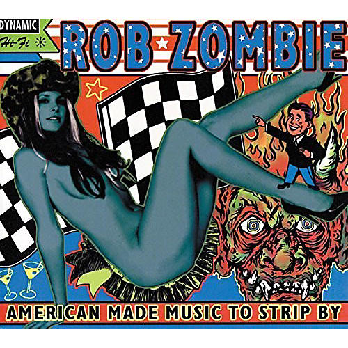 Alliance Rob Zombie - American Made Music To Strip By