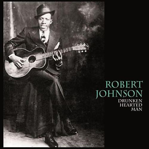 Alliance Robert Johnson - Drunken Hearted Man