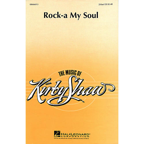 Hal Leonard Rock-A My Soul (2-Part and Piano) 2-Part arranged by Kirby Shaw