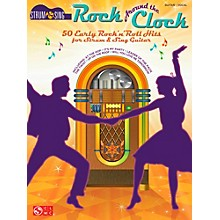 Cherry Lane Rock Around The Clock - 50 Early Rock 'N' Roll Hits from Strum & Sing Guitar Series