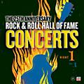 Alliance Rock & Roll Hall Of Fame: 25th Anniversary Night One - Volume 1 thumbnail