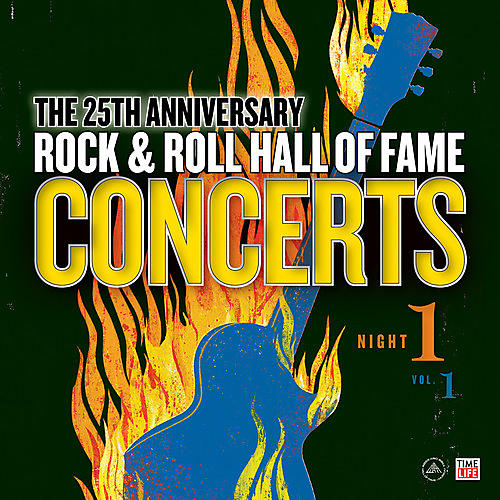 Alliance Rock & Roll Hall Of Fame: 25th Anniversary Night One - Volume 1