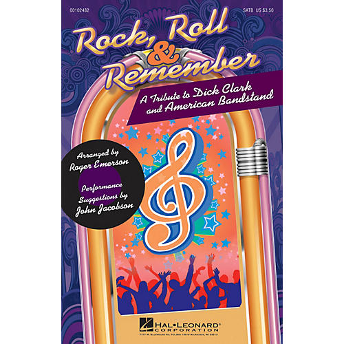 Hal Leonard Rock, Roll & Remember (A Tribute to Dick Clark and American Bandstand) SATB arranged by Roger Emerson