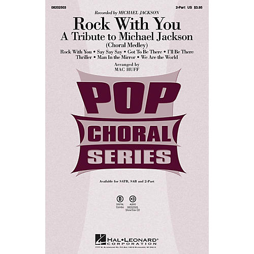 Hal Leonard Rock with You - A Tribute to Michael Jackson (Medley) 2-Part by Michael Jackson arranged by Mac Huff