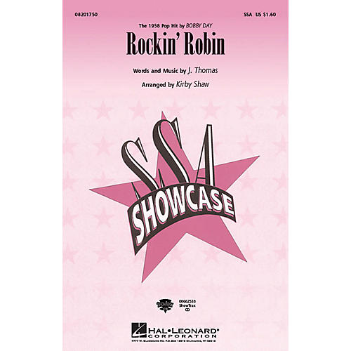 Hal Leonard Rockin' Robin SSA by Bobby Day arranged by Kirby Shaw