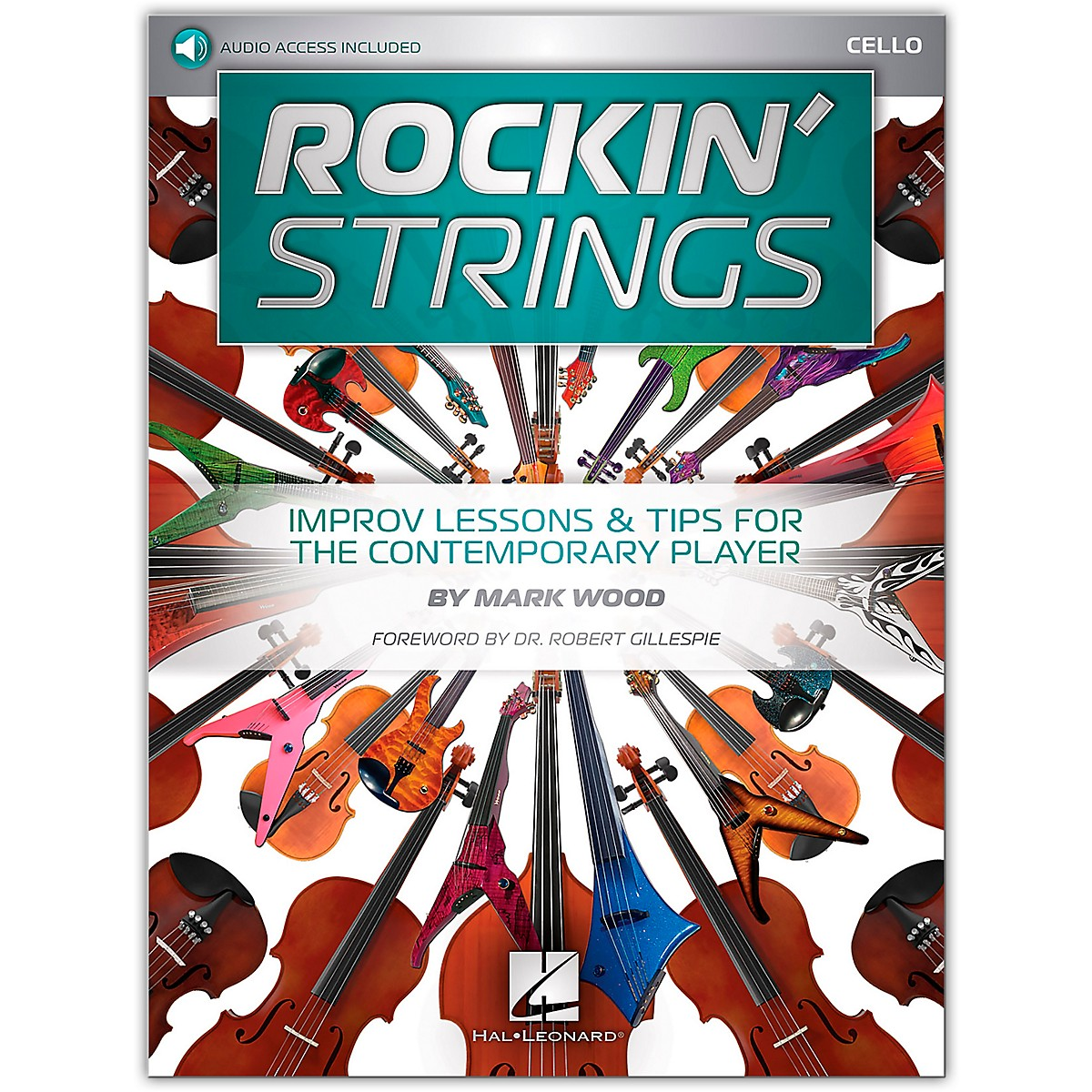 Hal Leonard Rockin' Strings: Cello - Improv Lessons & Tips for the Contemporary Player Book/Audio Online