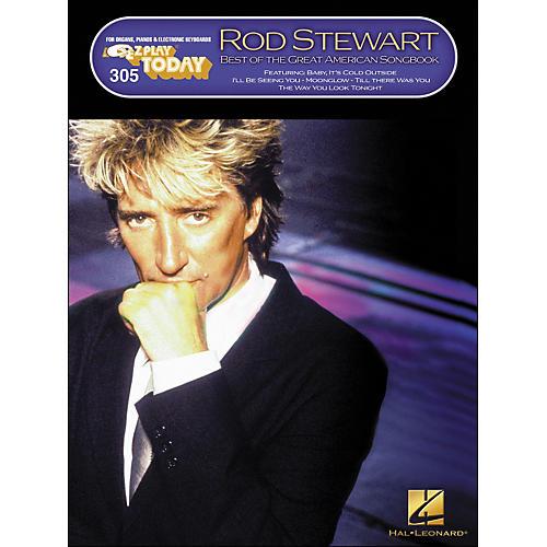 Hal Leonard Rod Stewart - Best Of The Great American Songbook E-Z Play 305