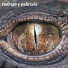 Rodrigo y Gabriela - Rodrigo Y Gabriela: Deluxe Edition